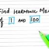 Comment calculer la moyenne harmonique