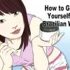Comment vous donner une cire brésilienne